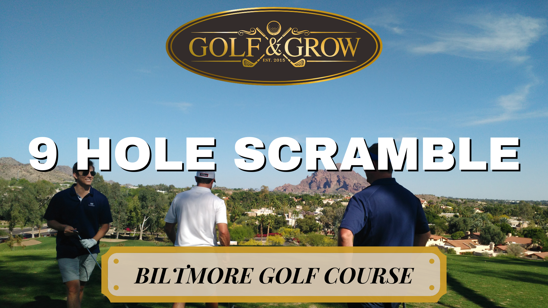 golf and grow 9 hole scramble is the best way to play golf and network for your business