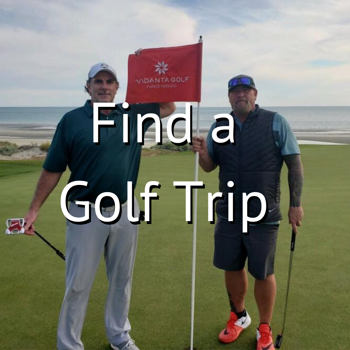Golf & Grow trips are the best way to take great golf trips with your friends