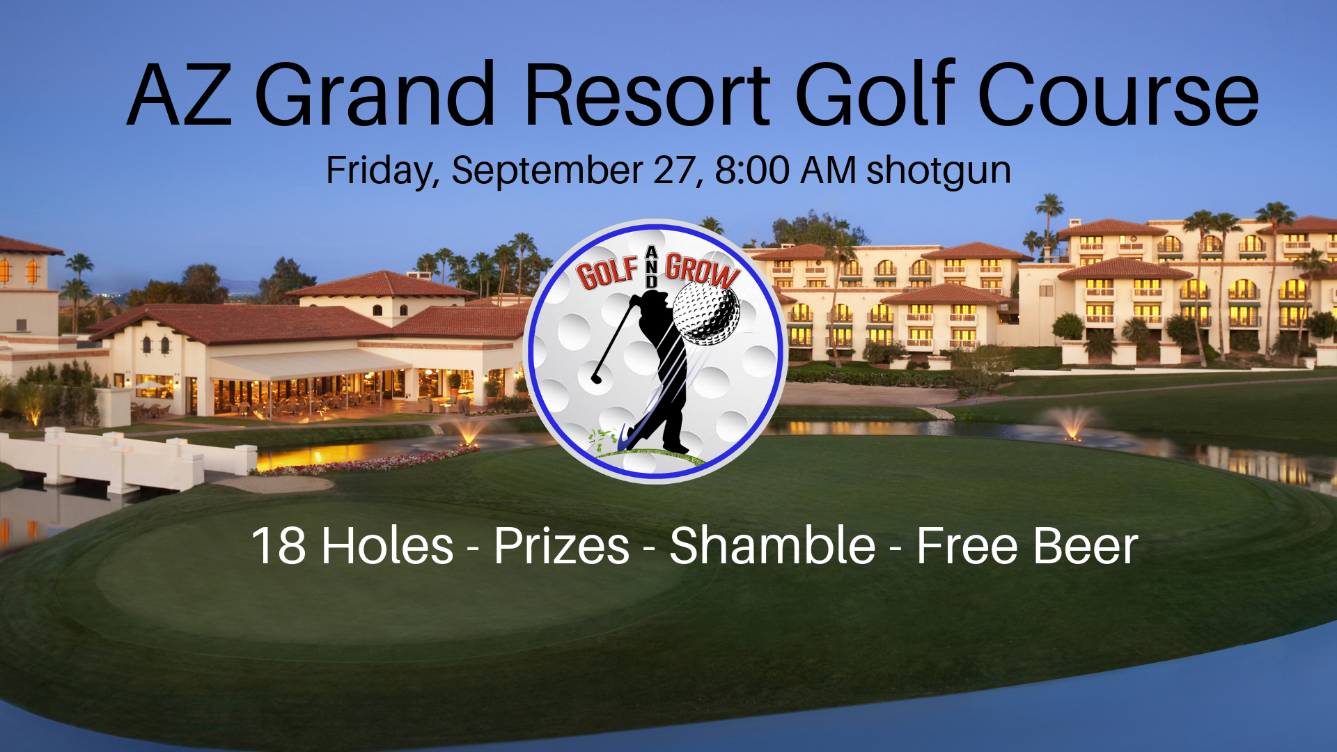 golf and grow tournament at the az grand resort golf course is one of the best events of the year